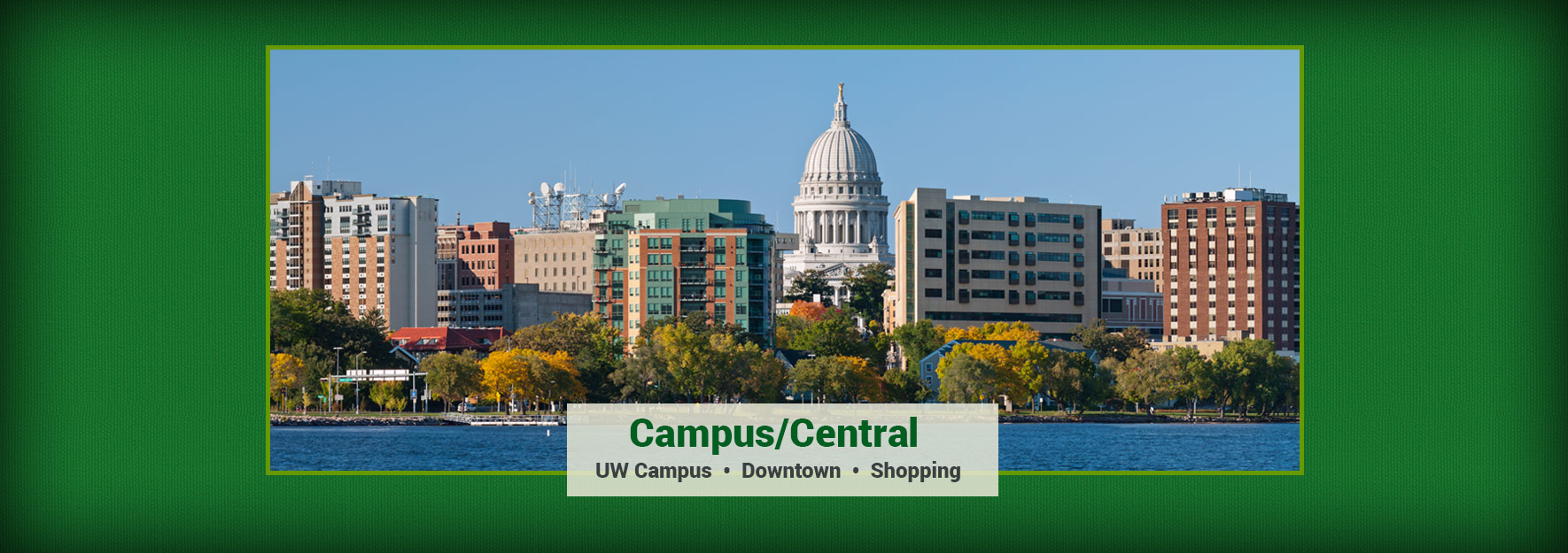 Campus/Central Properties